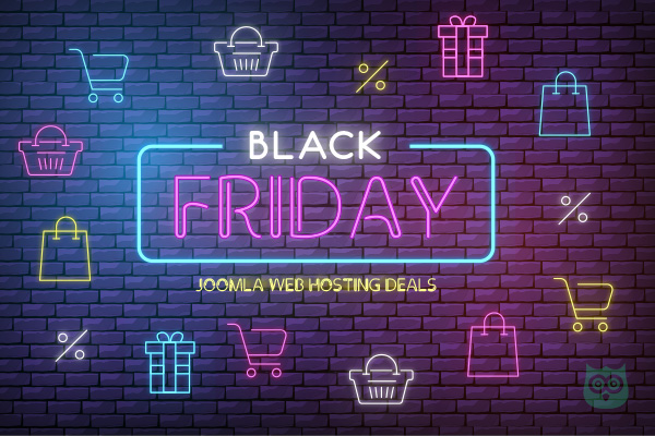 Black Friday Deals for Joomla Hosting – Save Upto 90%